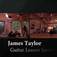 "Lesson 7: ""SECRET O' LIFE"" - Official James Taylor Guitar Lessons"